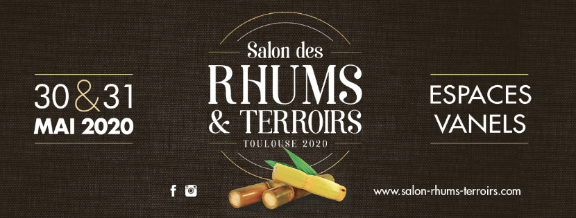 SALON DES RHUMS ET TERROIRS TOULOUSE 2020 #SRT2020